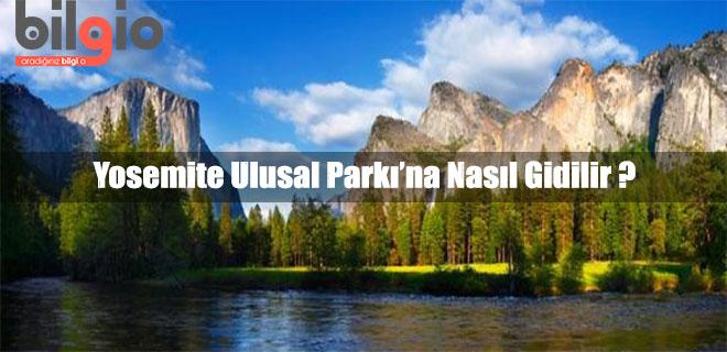 yosemite-ulusal-parki-nerede