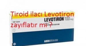 Tiroid ilacı Levotiron zayıflatır mı ?